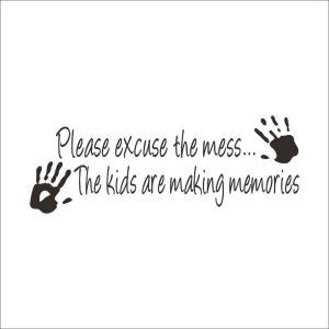 PLESE EXCUSE THE MESS English Motto Dark Brown PVC Plane Wall Stickers