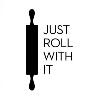 JUST ROLL WITH IT English Motto and Abstract Icon Cafe Bedroom Living Room Entrance PVC Plane Wall Stickers