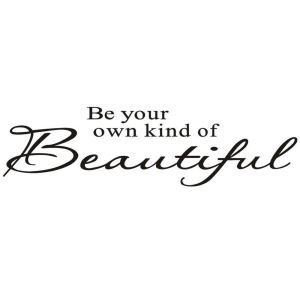 Be Your Wwn Kind of Beautiful Children Room Bedroom Living Dining Room Cafe Black PVC Plane Wall Stickers
